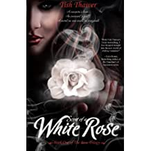 Scent of a White Rose (Volume 1)