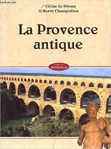 Téléchargement La Provence antique pdf ebook