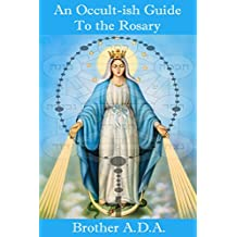 An Occult-ish Guide to the Rosary