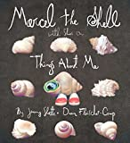img - for Marcel the Shell with Shoes On: Things About Me book / textbook / text book