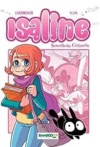 Isaline, tome 1 : Sorcellerie culinaire (manga) par Maxe L'Hermenier
