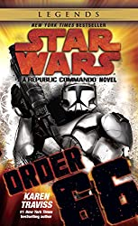 Order 66: Star Wars: A Republic Commando Novel (Star Wars: Republic Commando Book 4)