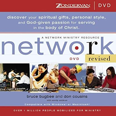 Network: The Right People, in the Right Places, for the Right Reasons, at the Right Time (A Network Ministry Resource)