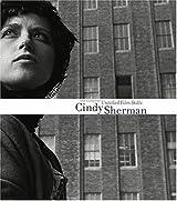 Cindy Sherman: Untitled Films Stills: The Complete Untitled Film Stills