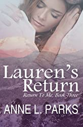 Lauren's Return (Return To Me) (Volume 3)