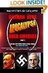 German UFOs Apocalypse Over America....