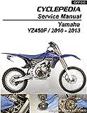 CPP-245-P 2010 ? 2013 Yamaha YZ450F Cyclepedia Printed Motorcycle Service Manual