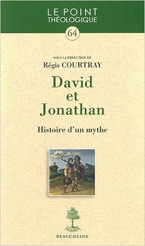 Lire un David et Jonathan : Histoire d'un mythe pdf, epub