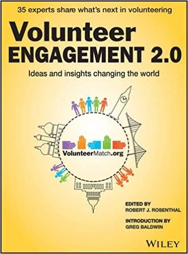 Volunteer Engagement 2.0: Ideas and Insights Changing the World