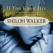 If You Know Her: Ash Trilogy Series, Book 3 | Shiloh Walker