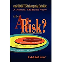 At Risk? Avoid Diabetes by Recognizing Early Risk - A Natural Medicine View