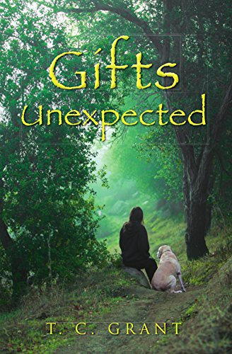 Gifts Unexpected by [Grant, T.C.]