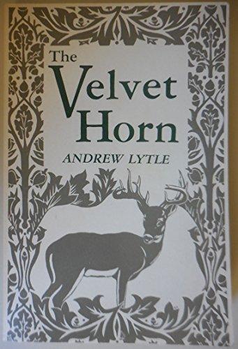 The Velvet Horn by Andrew Lytle
