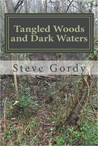 Tangled Woods and Dark Waters: Tales from the twisting streams of life