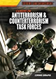 Careers on Antiterrorism and Counterterrorism Task Forces, Corinne Grinapol, 1477717110