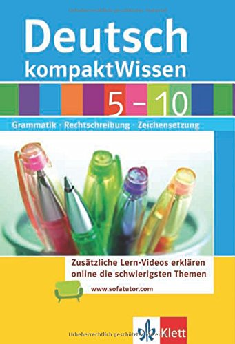 KompaktWissen Deutsch 5 – 10: Grammatik, Rechtschreibung, Zeichensetzung
