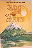 img - for Sunny side of the Mount book / textbook / text book