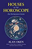 Houses of the Horoscope: An Introduction