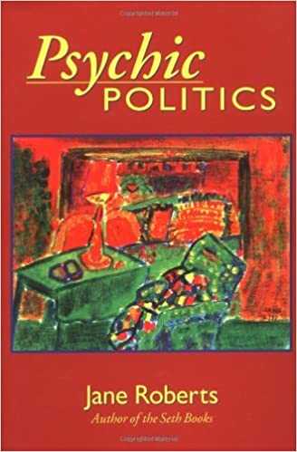 Book Psychic Politics: An Aspect Psychology Book (Classics in Consciousness Series Books) by Jane Roberts (2006-09-27)