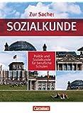 Zur Sache: Sozialkunde - Politik und Sozialkunde für berufliche Schulen: Gesamtband - Schülerbuch