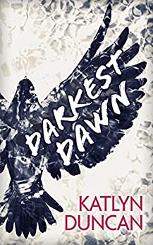 Darkest Dawn (Willows Lake, Book 1) by [Duncan, Katlyn]