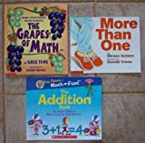 img - for Set of 3 Math Picture Books (The Addition Book ~ More Than One ~ The Grapes of Math: Mind-Stretching Math Riddles) book / textbook / text book