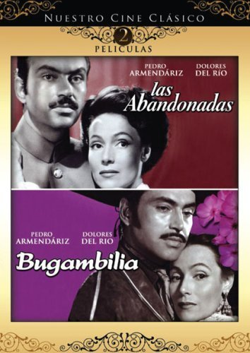 Nuestro Cine Clasico: Las Abandonadas/Bugambilia by Lions Gate