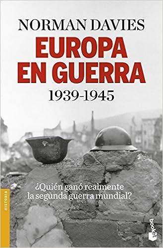 Europa En Guerra 1939-1945 por Norman Davies