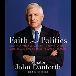 Faith and Politics Audiobook