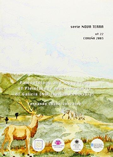 Descargar Libro Paleontology And Taphonomy Of Pleistocene Macromammals Of Galicia Fernando López González