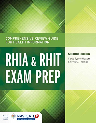 Comprehensive Review Guide for Health Information: RHIA & RHIT Exam Prep (Tyson-Howard, Comprehensive Review Guide for Health Informat)
