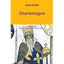 Charlemagne (FRANCE ROIS) (French Edition)