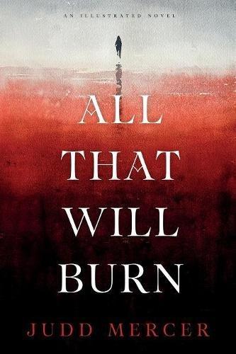 Download All That Will Burn pdf