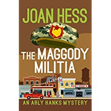 The Maggody Militia (The Arly Hanks Mysteries)