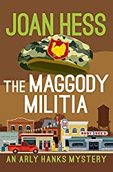 The Maggody Militia (The Arly Hanks Mysteries)
