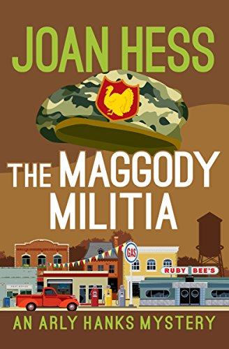 The Maggody Militia (The Arly Hanks Mysteries Book 10) (Series Run Deer)