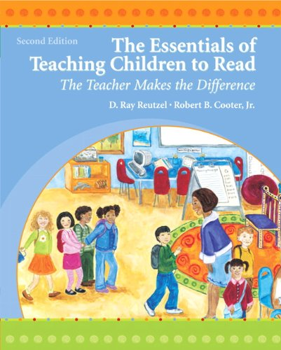 The Essentials of Teaching Children to Read: The Teacher Makes the Difference (2nd - Bane Ray