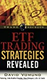 img - for ETF Trading Strategies Revealed (Trade Secrets (Marketplace Books)) by David Vomund (2006-10-18) book / textbook / text book