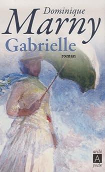 Les Fous de lumière, tome 2 : Gabrielle par Marny
