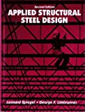 Applied Structural Steel Design, Spiegel, Leonard and Limbrunner, George F., 0130382582