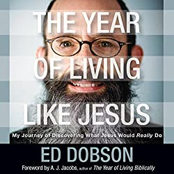 The Year of Living like Jesus