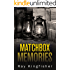 Matchbox Memories - An Alzheimer's Comedy