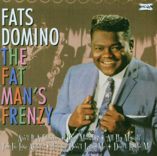 Fats Domino - Fat Man
