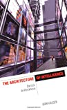The Architecture of Intelligence, Derrick de Kerckhove, 3764364513
