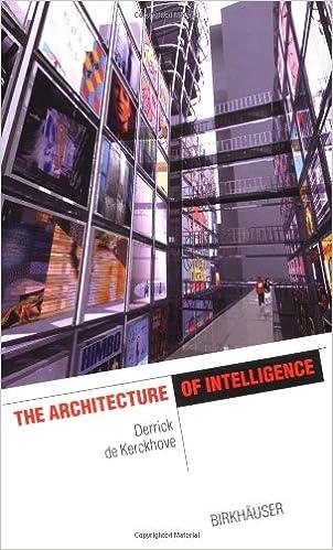 The Architecture of Intelligence (The Information Technology Revolution in Architecture): Derrick De Kerckhove: 9783764364519: Amazon.com: Books