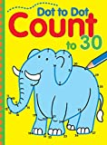 img - for Dot to Dot Count to 30 book / textbook / text book