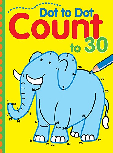 Dot to Dot Count to 30 [Balloon Books] (Tapa Blanda)