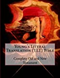 Young's Literal Translation (YLT) Bible: Complete Old and New Testament