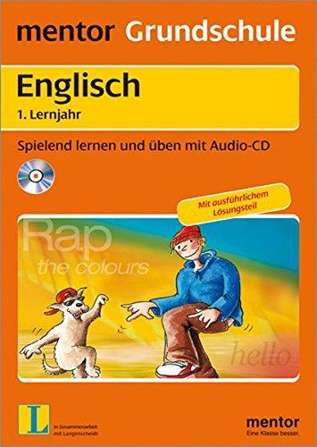mentor Grundschule: Englisch  1. Lernjahr - Buch mit Audio-CD: Spielend lernen und üben mit Audio-CD