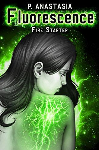 Fluorescence: Fire Starter by [Anastasia, P.]